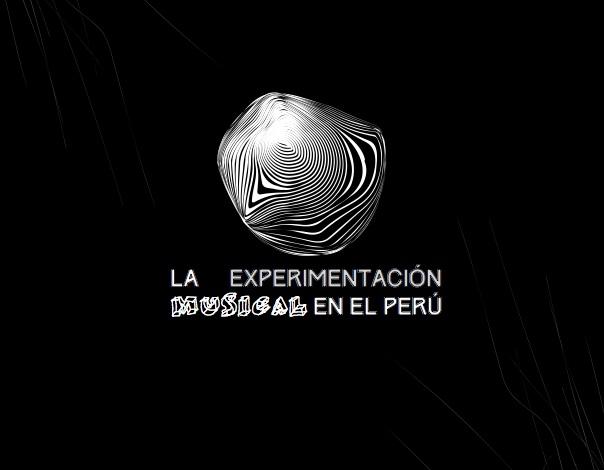Radia_590_Musica_Experimentale_en_el_Peru